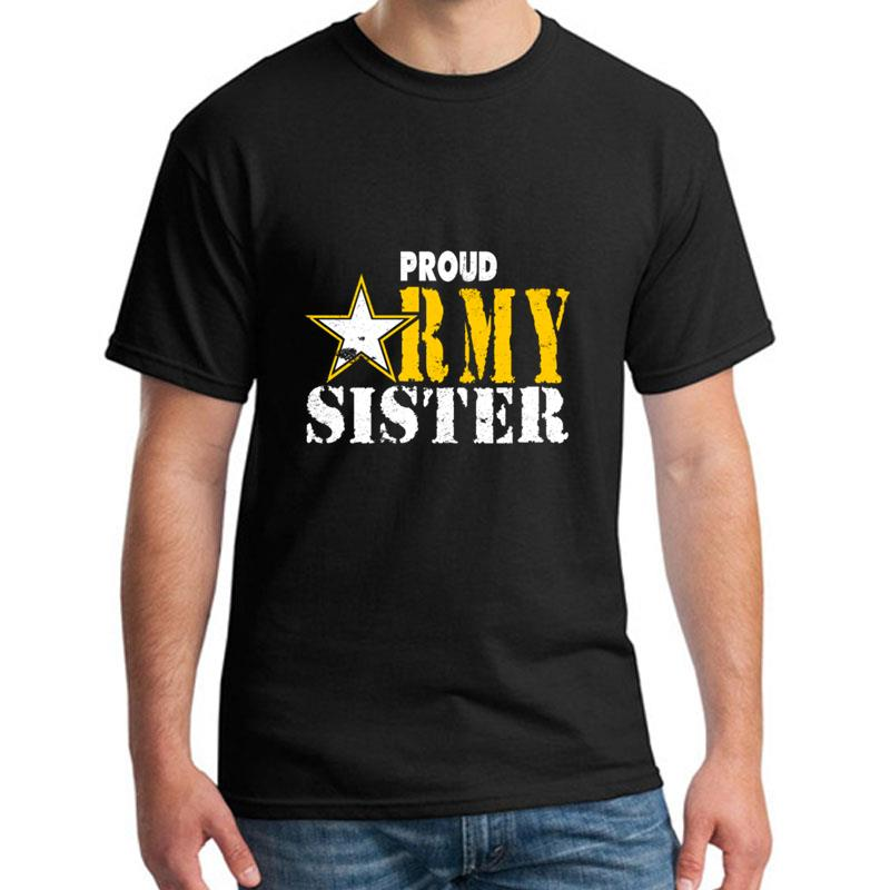 >Fitness Army Sister Proud Army Sister tee shirt girl boy cotton Anti-Wrinkle Leisure <font><b>men</b></font> <font><b>tshirts</b></font> <font><b>Crew</b></font> Neck Tee top