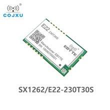 SX1262 LoRa TCXO 230MHz 30dBm SMD E22 230T30S 무선 송수신기 IPEX 우표 구멍 1W 장거리 송신기 및 수신기