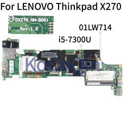 KoCoQin Laptop płyta główna dla lenovo Thinkpad X270 rdzeń SR340 I5 7300U płyty głównej płyta główna DX270 NM B061 01LW714 01HY507|Płyty główne do laptopów|   -