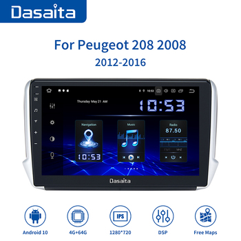 Dasaita Android 10.0 Car Multimedia Player for Peugeot 2008 208 Radio 2012 2013 2014 2015 2016 TDA7850 1280*720 GPS Navigation image