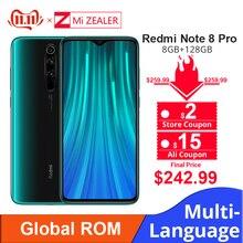 Имеются на складе! Новый Смартфон Xiaomi Redmi Note 8 Pro с глобальной прошивкой, 8 ГБ ОЗУ, 128 Гб ПЗУ, 4500 мАч, 64 мп камера, мобильный телефон MTK Helio G90T