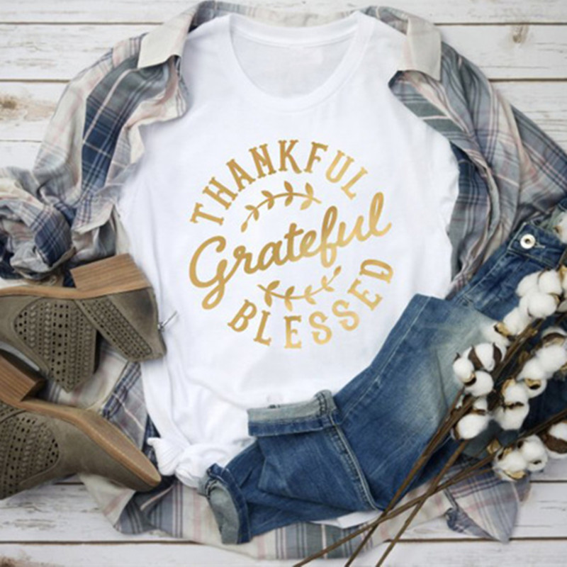 New T-shirt Women Thankful Grateful Blessed T-shirt Harajuku Tshirt Christian Aesthetic Tees Top Female Clothes