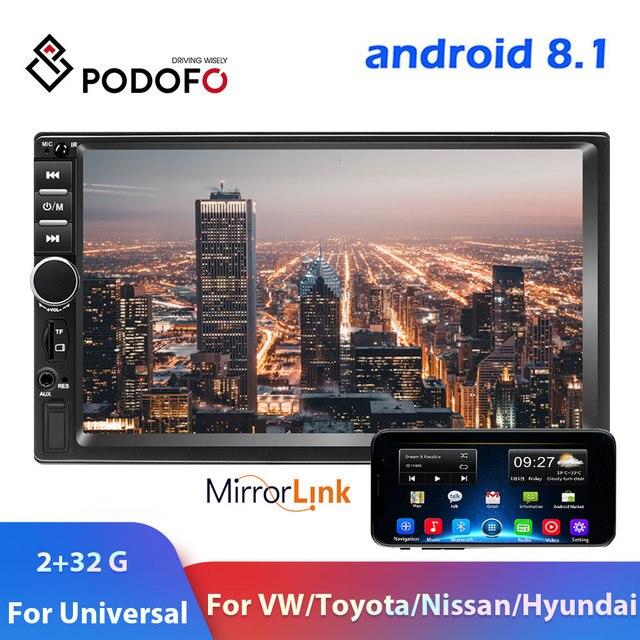 Podofo Android 8.1 2din Car radio GPS Wifi Mirror 2 Din Car Multimedia Player For Volkswagen Nissan Hyundai Kia toyota autoradio