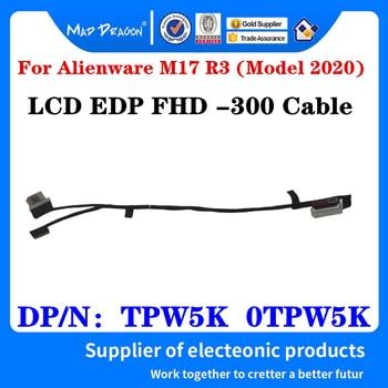 Nowy oryginalny LCD do laptopa LED kabel LVDS FHD w ramach procedury nadmiernego deficytu-300 kabel do Dell Alienware M17 R3 (Model 2020) FDQ71 TPW5K 0TPW5K DC02C00OK00