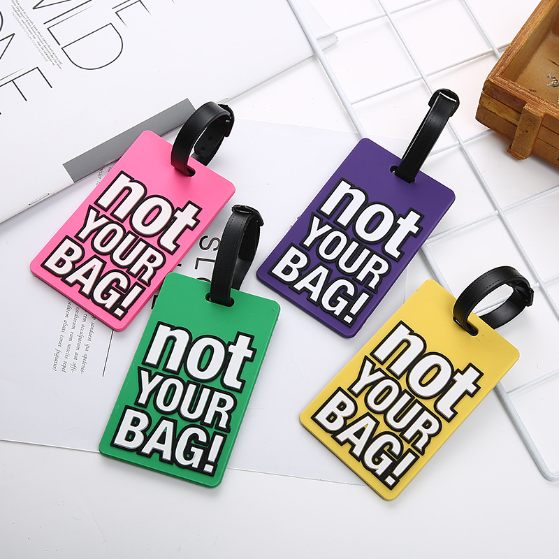 Not Your Bag!Creative Letter Travel Accessories Luggage Tag Silica Gel Suitcase ID Addres Holder Baggage Boarding Tags Portable