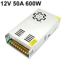 12V 50A 600W импульсный источник питания 110 В 220 В переменного тока до DC12V наблюдения адаптер питания для светодиодной полосы лампа светильник CNC CCTV