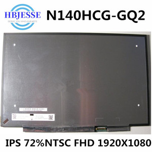 "Original New 14.0"" extactly model N140HCG-GQ2 IPS FHD 72%NTSC 30pin eDP Laptop Matrix Matte Replacement LCD LED Screen Panel(China)"