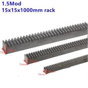1 шт. 1.5Mod 15*15*1000 мм стойка прямые зубья 1,5 модульная высокоточная зубчатая стойка стальная зубчатая стойка прецизионная зубчатая стойка с ЧПУ