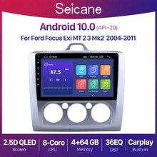 """Seicane 9 """"アンドロイド10 2 din qled車ラジオステレオフォードフォーカス2 exi mt 2004 2009 2010 2011 gpsナビゲーション"""