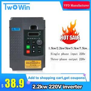 Image 1 - 2.2KW 220V VFD Inverter 3KW 4KW 5.5KW 7.5KW Frequency Inverter Converter 1P input 3P Output 220V For CNC Spindle motor