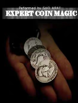 Expert Coin Magic By Sho Arai- MAGIC TRICKS
