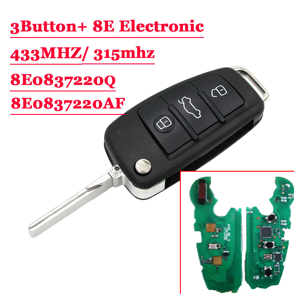 315/ 433MHz  With 8E Electronic Chip P/N: 8E0 837 220Q Af  Flip 3 Button Remote Car Key Fob For Audi A6L 8E0837220Q