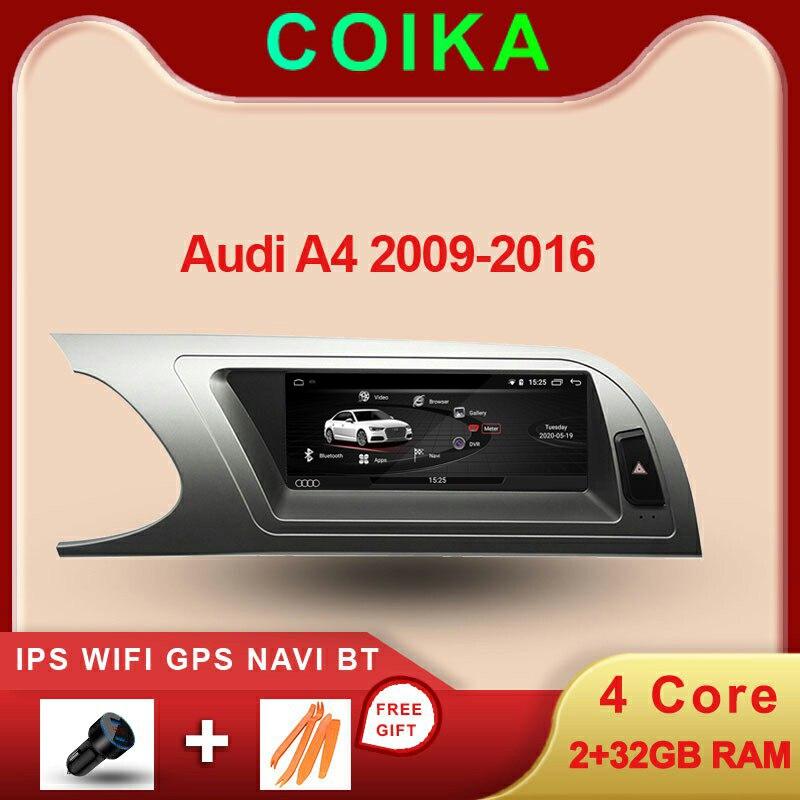 Android 10 sistema Multimedia del coche de la pantalla para Audi A4 B8 09-16 Pantalla táctil IPS 2 + 32GB de RAM WIFI Google SWC BT GPS Navi unidad de cabeza