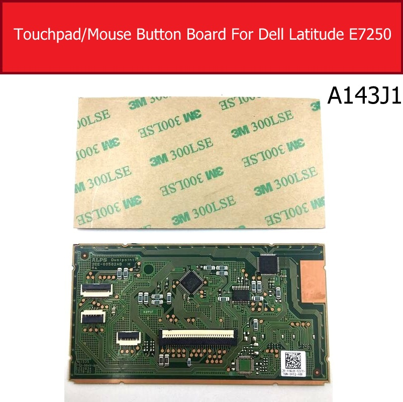 Mouse Touchpad Board Flex Cable For Dell Latitude E7250 Touch A143J1 Touch Pad Button Board Repalcement Repair Parts