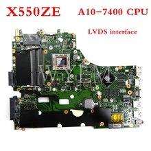 X550ZE scheda madre A10-7400CPU LVDS interfaccia PM mainboard Per ASUS X550ZA X550Z VM590Z K550Z X555Z scheda madre Del Computer Portatile Testato