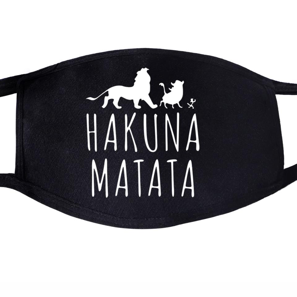 Hakuna Matata Face Mask Mouth Fabric Anti Dust Unixex Black Muffle Face Funny Dustproof Facial  Cover Masks