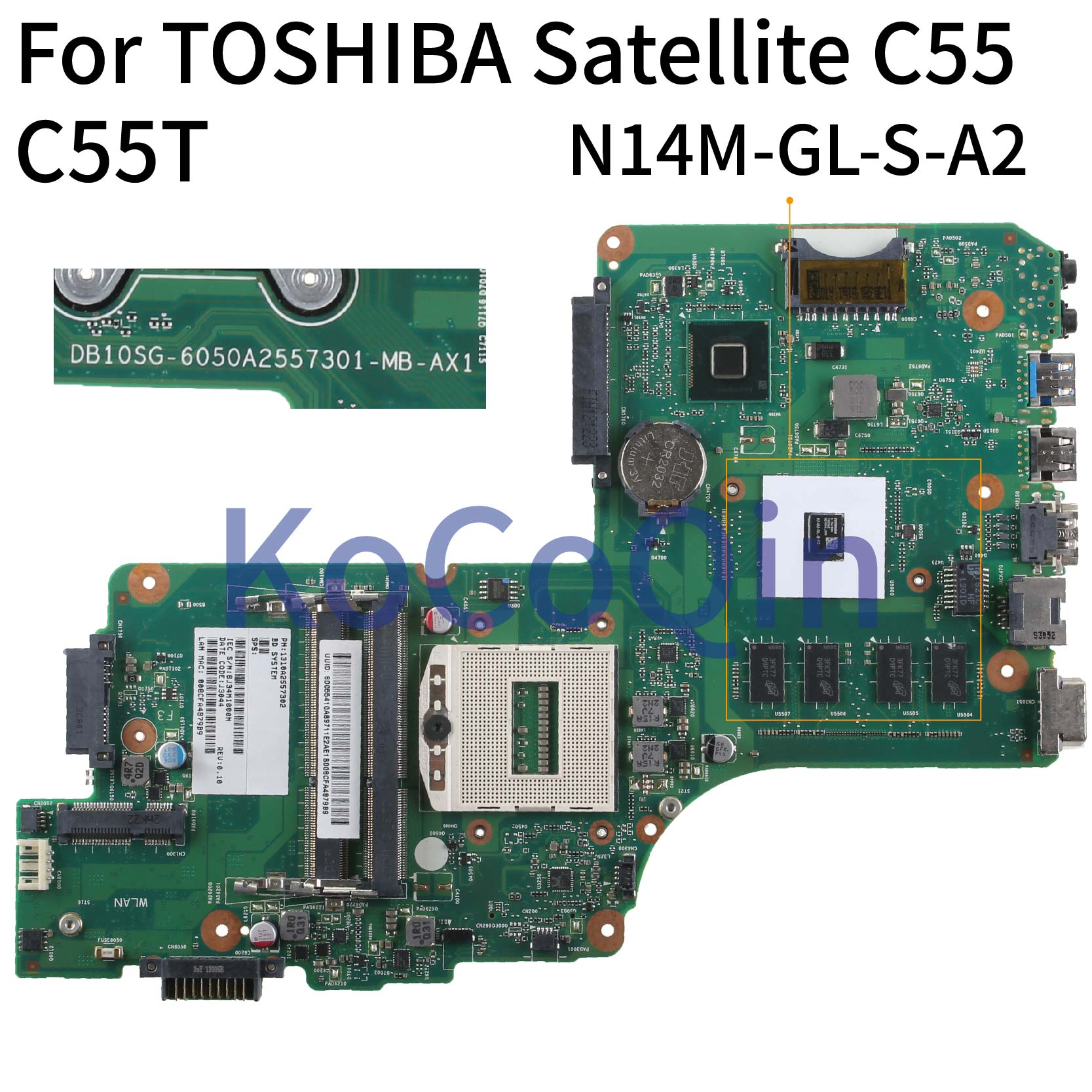 KoCoQin Laptop motherboard For TOSHIBA Satellite C55 C55T GT710M Mainboard 6050A2557301 MB AX1 N14M GL S A2