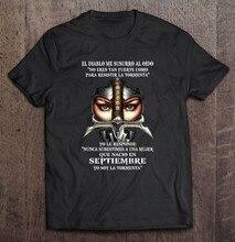 El Diabo Me Susurro Al Oido Não Eres Tan Fuerte Como Parágrafo Resistir La Tormenta Septiembre Versão t-shirt Das Mulheres