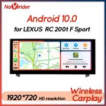 Android 10เครื่องเล่นมัลติมีเดียสำหรับรถยนต์ Lexus RC 200T F Sport RC200t RC350 2016 RCF วิทยุนำทาง GPS หน่วย Autoradio 2 Din