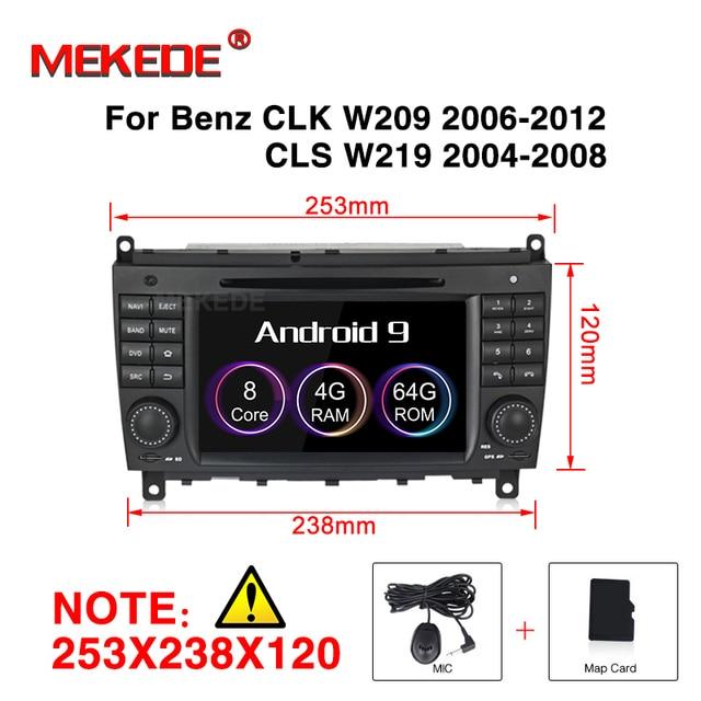 Kit de multimídia automotivo android 9.0, 4 + 32gb, dvd player, gps, unidade principal para mercedes benz clk w209 2006 2012 cls w219 multimídia 2004 2008 estéreo 8 core