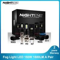 NIGHTEYE-bombillas antiniebla de conducción automática, Luz antiniebla LED de coche, 160W, 1600LM, H1, H3, H7, H11, 9005/HB3, 9006/HB4, Chip CSP, 6500K
