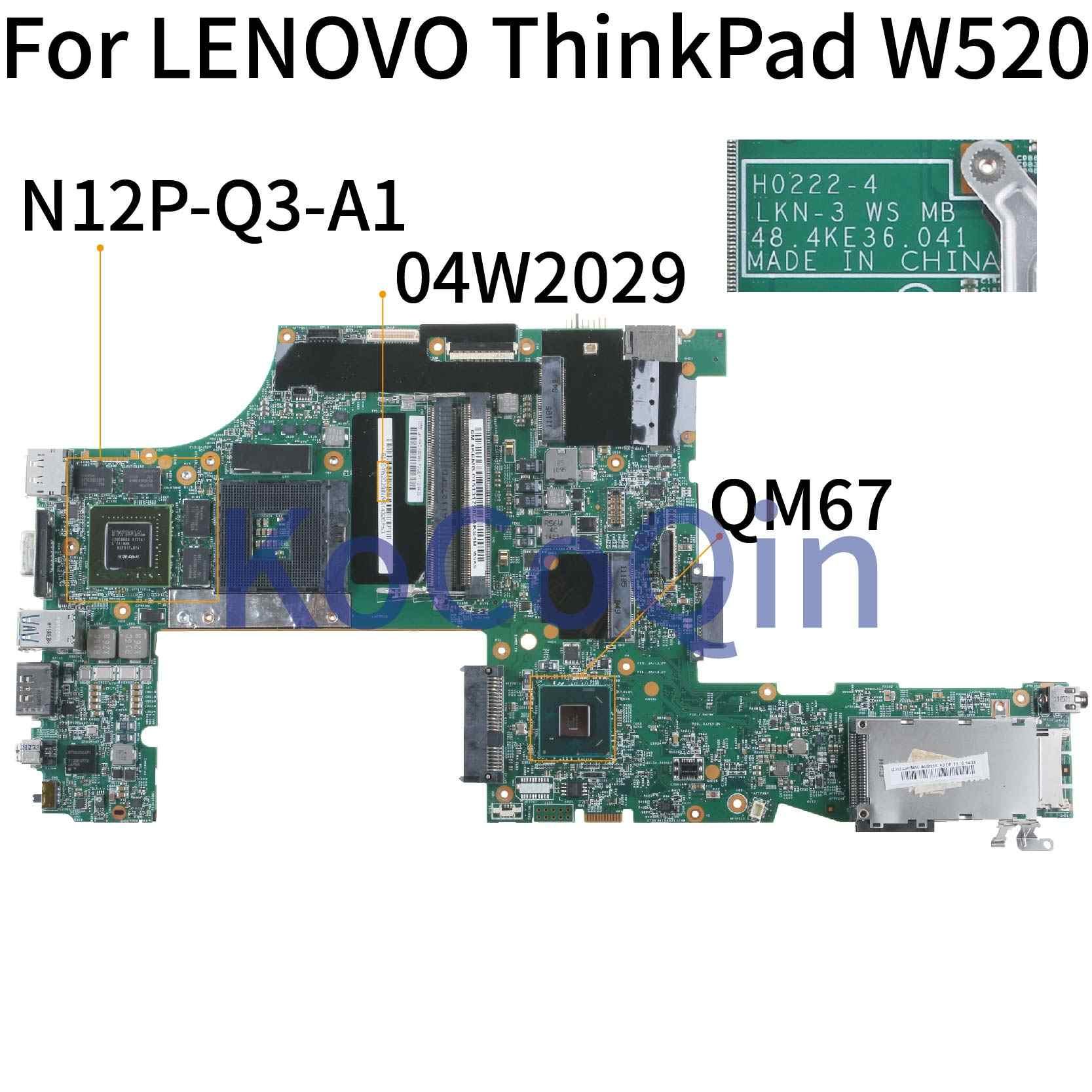 KoCoQin Scheda Madre del computer portatile Per LENOVO ThinkPad W520 Q2000M Mainboard 04W2029 H0222-4 LKN-3 48.4KE36.041 QM67 N12P-Q3-A1