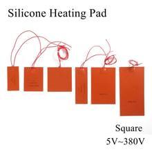 Almofada de aquecimento de silicone, 5v 12v 24v 36v 48v 110v 220v 380v tapete de calor de borracha aquecido placa de cama flexível impermeável impressora 3d