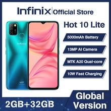 Versão global infinix quente 10 lite 2gb 32gb telefone móvel 6.6 hd hd tela hd telefone inteligente 5000mah bateria 13mp ai triplo câmera
