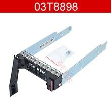 Original 03T8898 3.5'' hdd tray For RD550 RD450 RD650 TD350 RD350 TD450