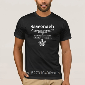 Men's 2020 Fashion Style T-Shirt Sassenach Gaelic Sass uh nak Outlander or Foreigner T Shirt summer dress T shirt image