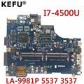 KEFU LA-9981P материнская плата для Dell Inspiron 15R 3537 5537 материнская плата для ноутбука I7-4500U процессор HD8670M оригинальный тест 100% работа