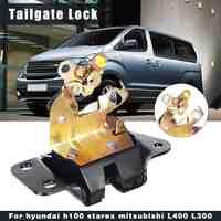 Car Rear Tailgate Tail Gate Lock Back Door Latch For Hyundai H100 Grace Starex Jac Refine For Mitsubishi Delica L400 L300