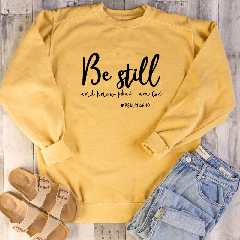 Sweatshirt Aesthetic Christain Pullovers Woman Hoodies Be Still And Know That I Am God Sweatshirts Girl Faith Jesus