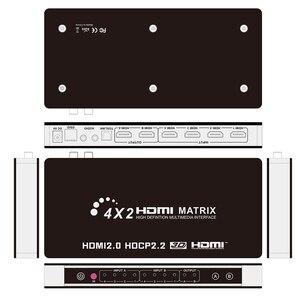 Image 2 - HDMI 2.0 Matrix 4X2 4K 60Hz HDCP 2.2 sterowanie EDID przełącznik HDMI 2.0 rozdzielacz matrycowy 4 na 2 wyjścia 4K HDMI 1.4V