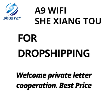 FOR Dropshipping .Welcome private letter cooperation. Best Price-Otavio Henrique Fronza-A9 WIFI SHE XIANG TOU