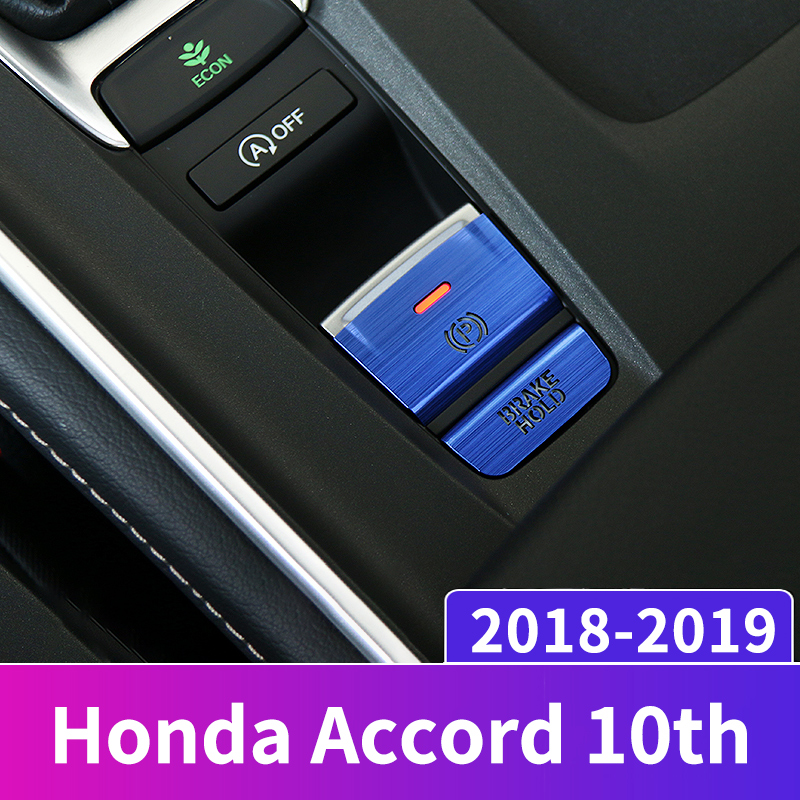 Car Central Electronic Handbrake Auto H Buttons Trim Left side Cover Sticker For <font><b>Honda</b></font> <font><b>Accord</b></font> 2018 <font><b>2019</b></font> Interior Accessories image