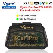 Vgate iCar برو ELM327 بلوتوث/WIFI OBD2 ماسحة لنظام أندرويد/IOS Elm 327 سيارة التشخيص أداة أداة مسح ضوئي wifi OBDII قانون القارئ