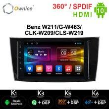Ownice autoradio k3/k5/k6, Android 10.0, 4G, DSP, GPS, lecteur pour voiture Mercedes Benz classe E W211, CLS W219, CLK W209, classe G W463 de 2001, 2002 2010