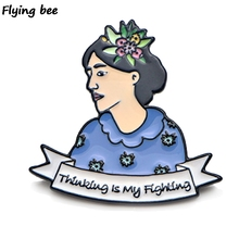 Flyingbee Virginia Woolf Pins Thinking is my Fighting pin Women fashion brooch for clothes enamel pins hat badges jewelry X0454