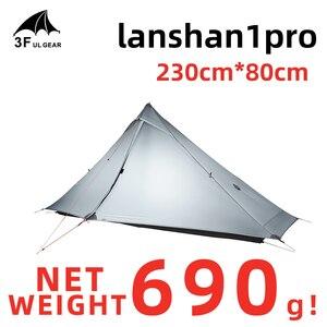 Image 2 - 3F UL GEAR ufficiale Lanshan 1 pro Tenda Esterna 1 Persona Ultralight Tenda Da Campeggio 3 Stagione Professionale 20D Silnylon Senza Stelo