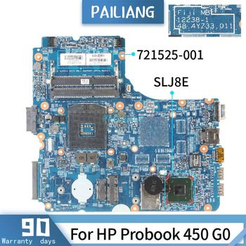 PAILIANG Laptop motherboard For HP Probook 450 G0 Mainboard 724332-001 721525-001 12238-1 Core SLJ8E TESTED DDR3