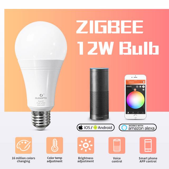 GLEDOPTO LED ZIGBEE ZLL 12W RGB + CCT הנורה צבעוני הנורה AC100 240V RGBCCT 2700 6500K LED הנורה תואם עם אמזון הד בתוספת