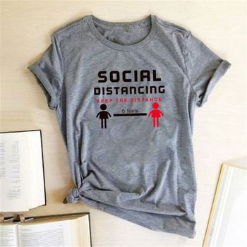 Social Distancing Keep The Distance 6 Feets Printed T-shirts Women Shirts Summer T Shirt For Women Graphic Camisetas De Mujer