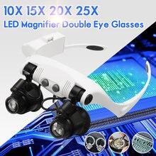 10x 15x 20x 25x led lupa óculos de olho duplo lente lupa joalheiro relógio reparação medição com 8 lente lâmpada led