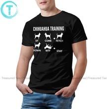 Chihuahua t camisa chihuahua truques de treinamento camiseta 100 por cento de algodão masculino camiseta de manga curta tshirt