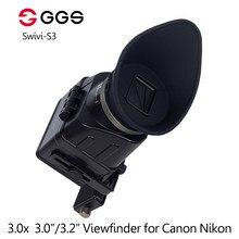 GGS – viseur optique pliable Swivi S3 3X, 3.0/3.2 pouces, pour Canon 5D2 5D3, pour Nikon D7000 D7200 D750 D610 D810 D800
