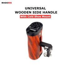 Magicrig木製グリップユニバーサルサイドハンドルとコールドシューマウントためA7SIII A7RIII A7III A6500 A6600 bmpcc 4 18k/6 18kカメラケージ