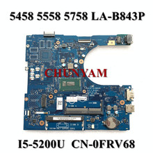 Mainboard I5-5200U LA-B843P 5558 DELL Inspiron for 5558/5458/5758 Laptop I5-5200u/Cn-0frv68/Frv68/..