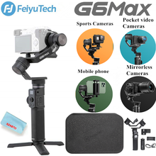 Feiyutech g6 max estabilizador de cardan de câmera portátil de 3 eixos para câmera sem espelho de bolso gopro hero 8 7 6 smartphone