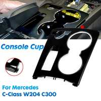 ABS Matte / Glossy Black Console Car Cup Holder Trim Cover For Mercedes C Class W204 C250 C300 C350 C63 2008 2014